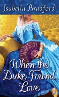 Cover image of When the Duke Found Love. Woman in blue dress sits on yellow couch, holding fan. She has turned to look over her left shoulder. We cannot see her face.